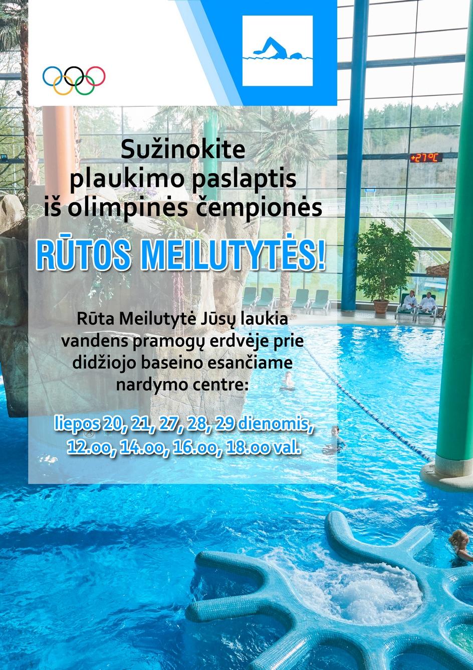 To dar nebuvo! Olimpinė čempionė Rūta Meilutytė laukia visų Druskininkų vandens parke!